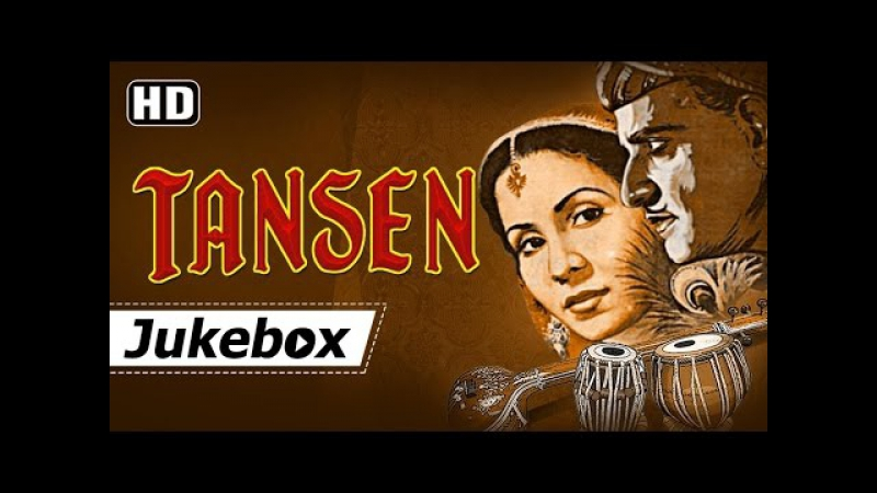 Tansen 1943 Kundan Lal Saigal - Khursheed - Khemchand Prakash - Old Hindi Songs