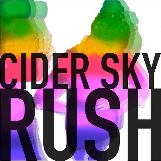 Cider Sky альбом Rush