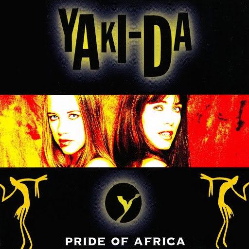 Yaki-Da альбом Pride of Africa