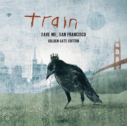 Train альбом Save Me, San Francisco (Golden Gate Edition)