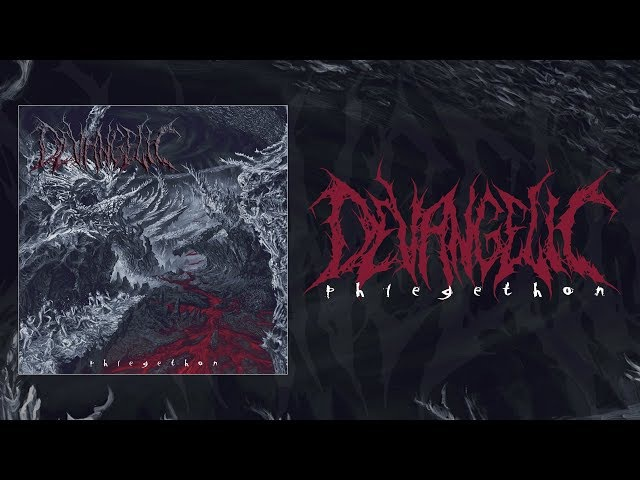 DEVANGELIC - PHLEGETHON [OFFICIAL ALBUM STREAM] (2017) SW EXCLUSIVE