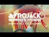 Afrojack ft. Mike Taylor - SummerThing! (Shapov vs M.E.G. &amp N.E.R.A.K. Remix)