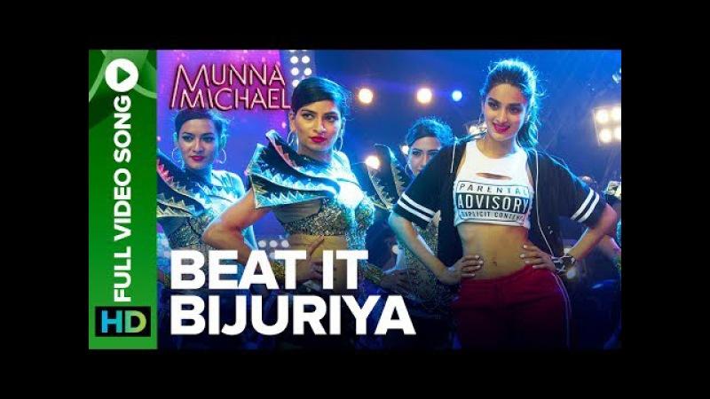 Beat It Bijuriya - Full Video Song   Munna Michael   Tiger Shroff Nidhhi Agerwal