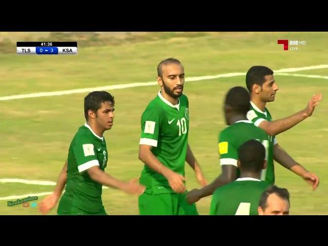 ★ TIMOR ORIENTAL 0 - 10 ARABIA SAUDITA ★ RUSIA2018 FIFA ELIMINATORIAS - Clasificacion al Mundial
