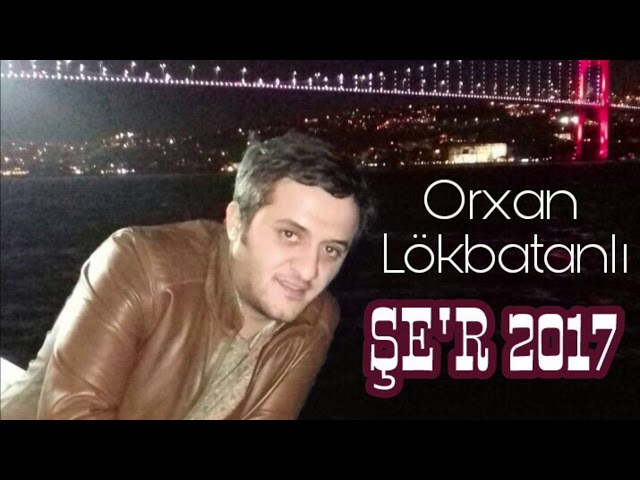 Orxan Lökbatanlı - Şer / 2017