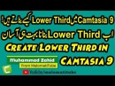 How to Create Right Left Right Lower Third in Camtasia Studio 9 in Urdu Hindi by MalomatiTube