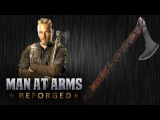 Ragnar's Axe - Vikings - MAN AT ARMS REFORGED