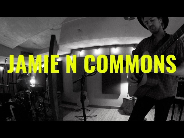 JAMIE N COMMONS - NEW DAY (El Ganzo Sessions)