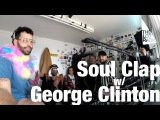 Soul Clap with special guest George Clinton @ The Lot Radio (Nov 1, 2017)