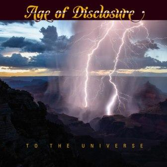 Age Of Disclosure - To the Universe (2017)