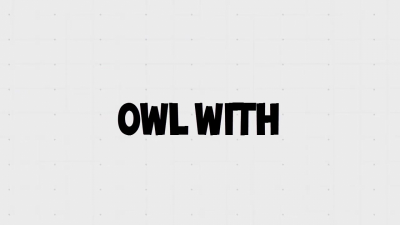OWL WITH русская озвучка