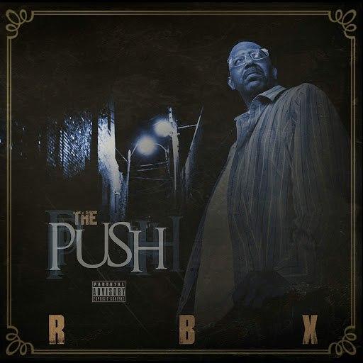 RBX альбом The Push