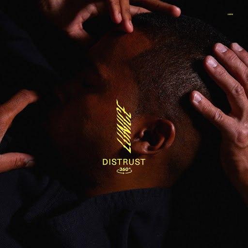 Lunice альбом Distrust