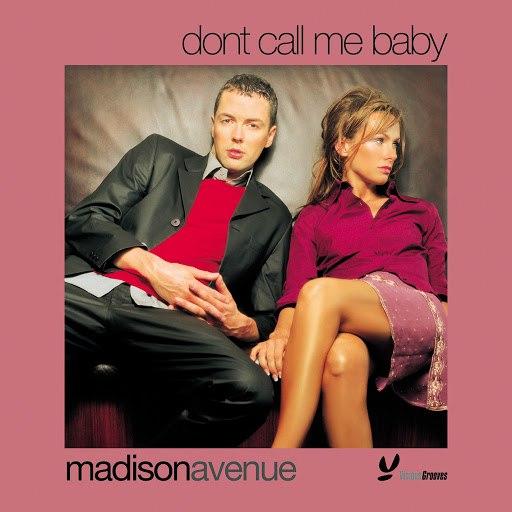 Madison Avenue альбом Don't Call Me Baby