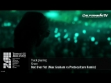Grace - Not over yet (Max Graham vs. Protoculture remix)