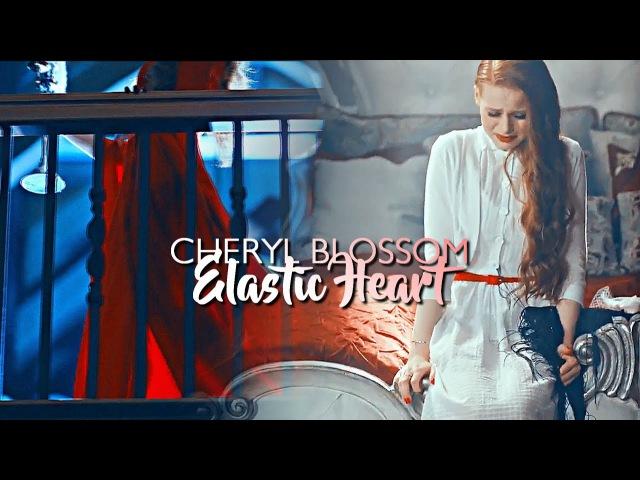 Cheryl Blossom   Elastic Heart