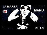 Manu Chao LA MAREA