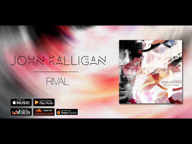 John Kalligan — Rival (Maxi Single 2017)