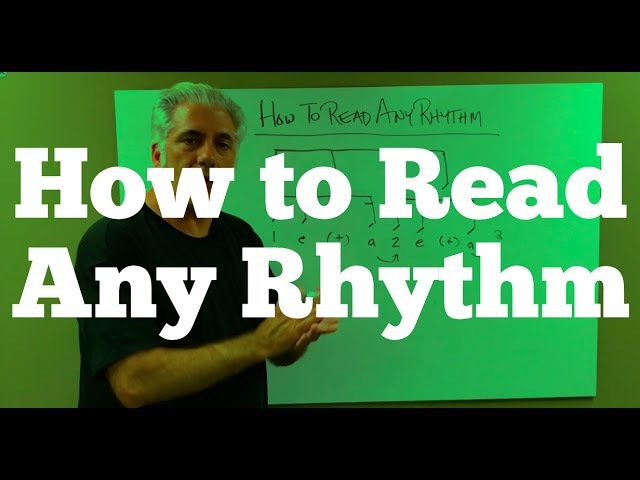HOW TO READ ANY RHYTHM