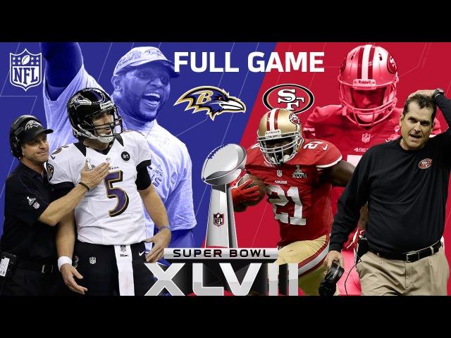 Super Bowl XLVII: The Harbaugh Bowl aka The Blackout Ravens vs. 49ers NFL Full Game