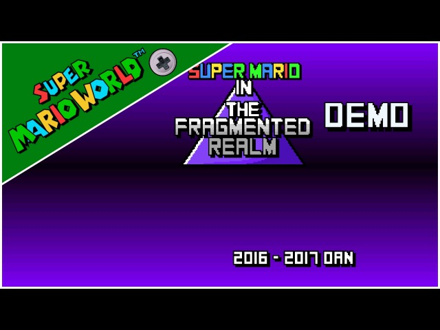 Fragmented Realm, The (Demo 2) (2017) | Super Mario World Hack