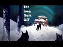 The Long Dark 1hr {OST}