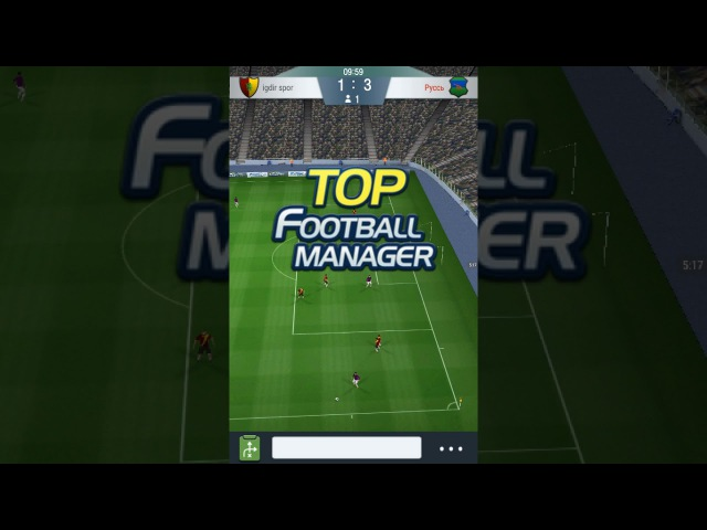 Top Footbal manager Отборочный этап 2- матч Игдир Спор vs Руссь