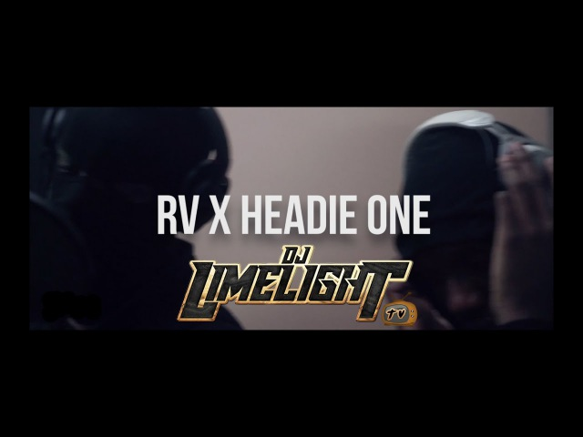 RV x Headie One - DJ Limelight TV Freestyle [@HeadieOne @RVPochettino @DJLimelightUK]
