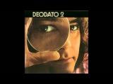 Eumir Deodato - Deodato 2 (1973) - Completo Full Album (HQ)