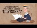 Why should you read James Joyce's Ulysses Sam Slote