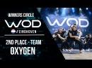 OXYGEN 2nd Place Team World of Dance Eindhoven Qualifier 2017 WODEIN17