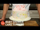 Baby Shower Cakes: 3 Tips for Adorable Toppers | Gumpaste Cake Decorating Tutorial