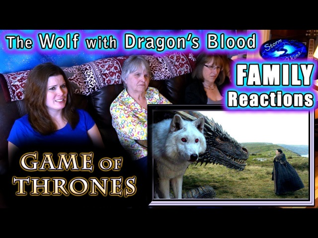 Game of Thrones | The Wolf with Dragon's Blood | FAMILY Reactions