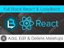 Full Stack React LoopBack 4 - Add, Edit Delete Meetups