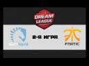 Liquid vs Fnatic 2 bo3 DreamLeague 8, 01.12.17