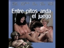 Entre Pitos Anda El Juego Lina Romay 1986 Mabel Escaño Lina Romay