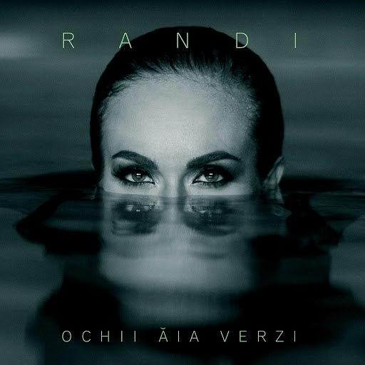 Randi альбом Ochii Aia Verzi