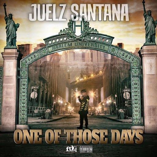 Juelz Santana альбом One of Those Days