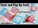 How to make Twist and Pop Up Card | Full Tutorial | Father's Day Card Ideas