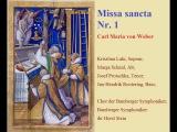 Carl Maria von Weber - Missa sancta Nr.1