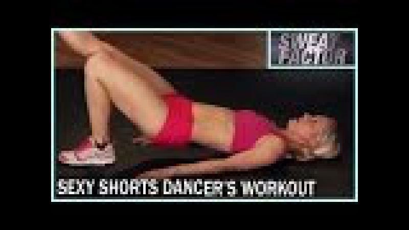 Sexy Shorts Dancer's Workout: Sweat Factor- Ashley