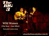 Mama Cass Elliot with The Big 3 - Wild Women (1963 - EP version)