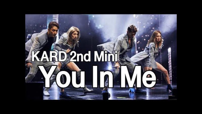 KARD - 'You In Me' @ KARD 2nd Mini 'You Me' Showcase