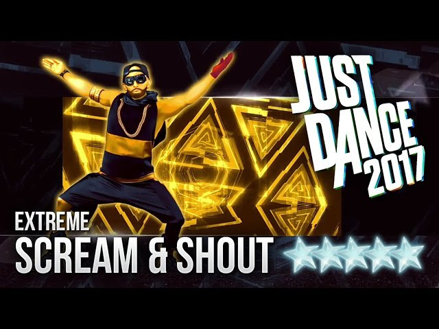 Just Dance 2017: Scream Shout (Extreme) - 5 stars