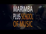 Marimba Plus School of Music - Students from Lev Slepner's
