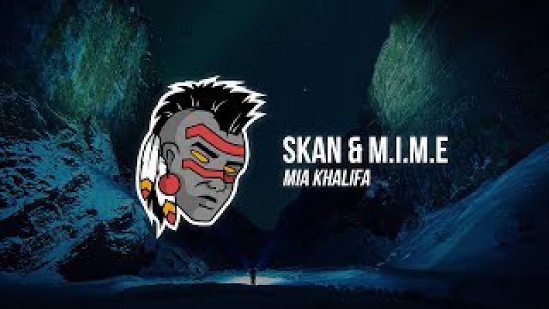 Skan M.I.M.E - Mia Khalifa