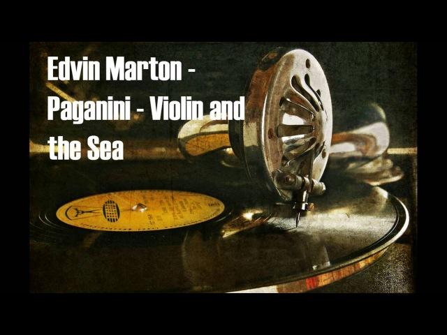 Edvin Marton Paganini Violin and the Sea