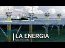 LA ENERGIA DEL FUTURO (Documental) LSChannel
