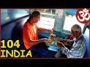 САМЫЙ ДЕШЕВЫЙ ИНДИЙСКИЙ ПОЕЗД. Наш ОТЕЛЬ. МЕТРО DELHI. INDIA 104