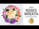 How to make Ombre Roses Buttercream Flower Wreath Cake. Tutorial trailer